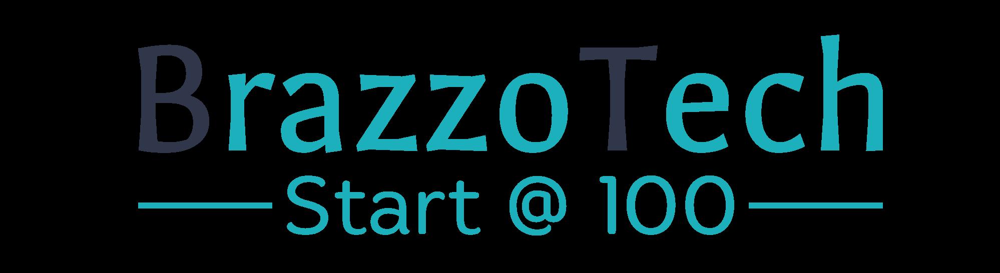 BrazzoTech – Start @ 100